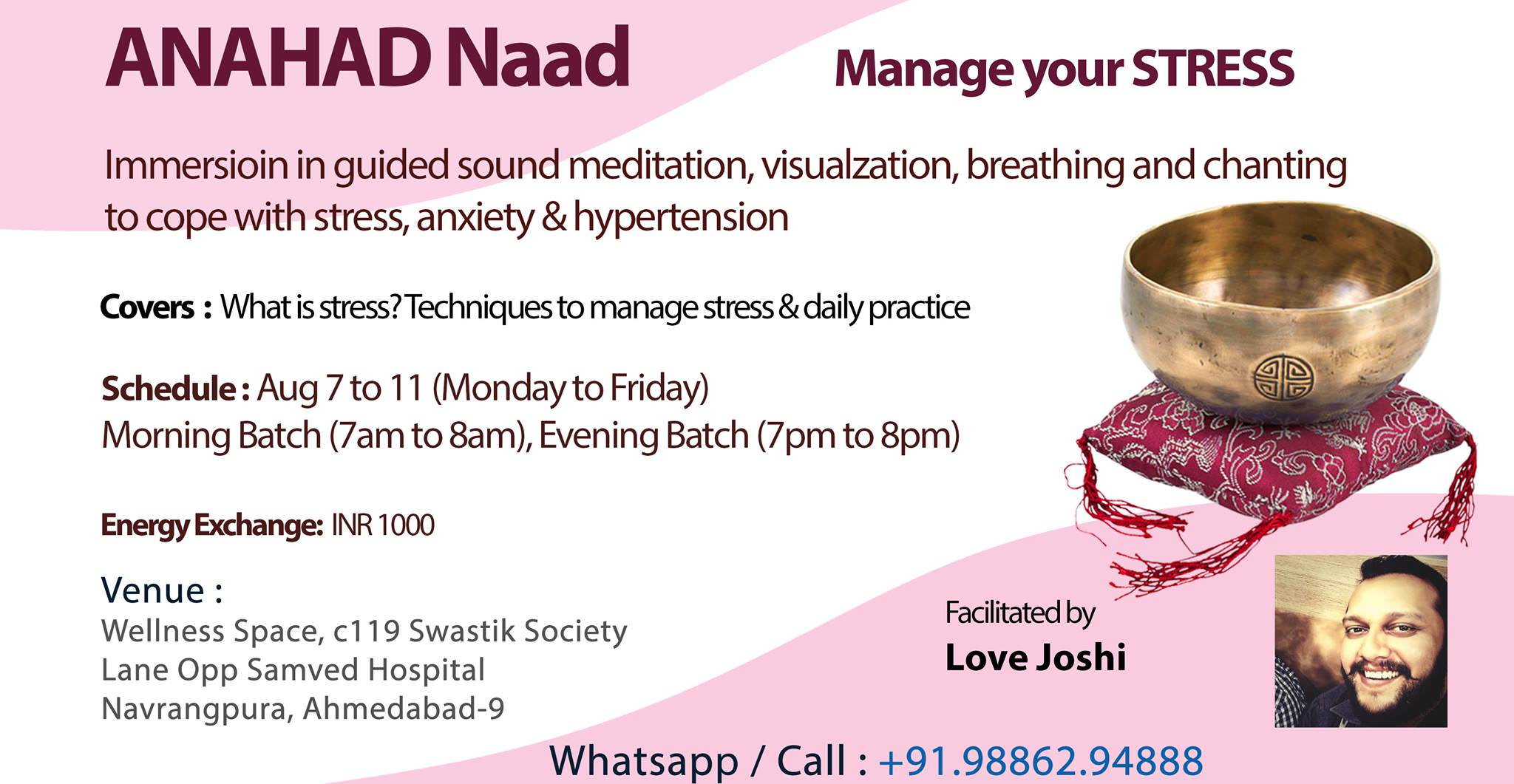 Manage Your Stress Anahad Naad Aug 7 11 Abad